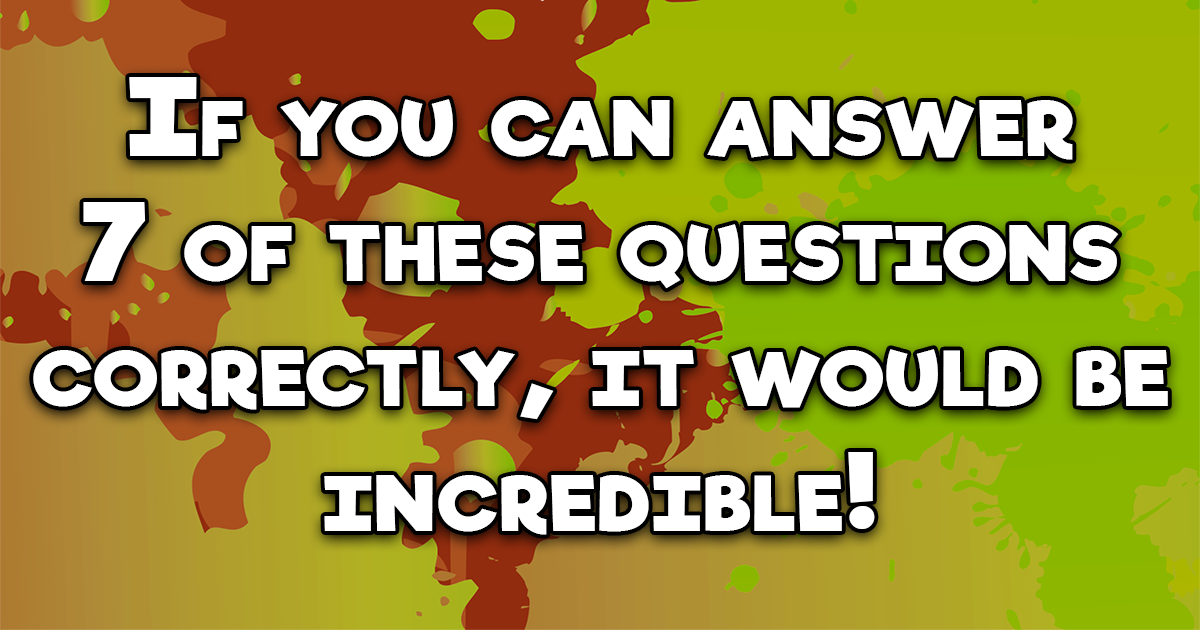 10 Hard Knowledge Questions
