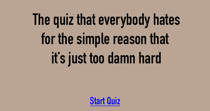 Almost nobody can score a perfect 10 in this quiz